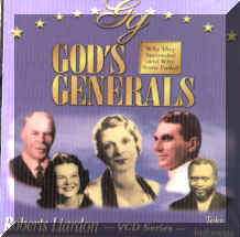 "Video Series: ""God's Generals"" by Roberts Liardon, an analysis by Jackie Alnor"